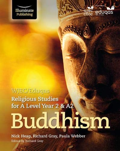 WJEC/Eduqas Religious Studies for A Level Year 2 & A2 - Buddhism