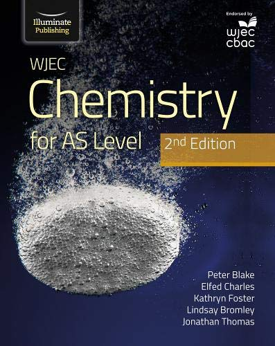 WJEC Chemistry for AS Level Student Book: 2nd Edition