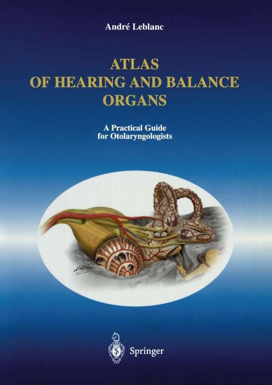 Atlas of Hearing and Balance Organs