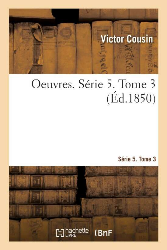 OEuvres. Série 5. Tome 3