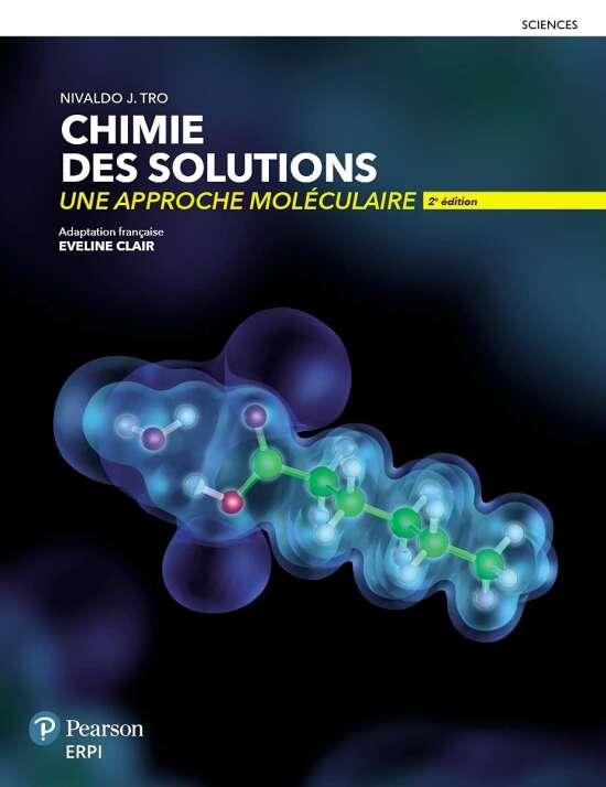 Chimie des solutions, une approche moléculaire 2e éd. - Manuel + MonLab XL - Multimédia (6 mois)