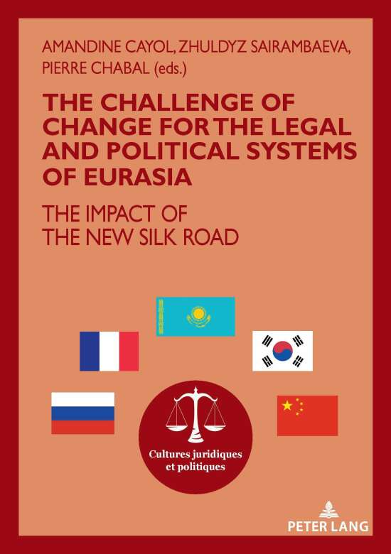 The challenge of change for the legal and political systems of Eurasia