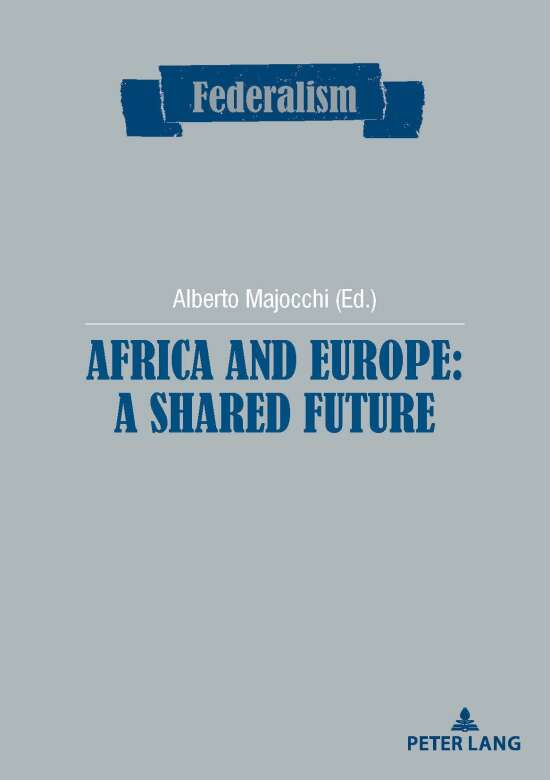 Africa and Europe: a Shared Future