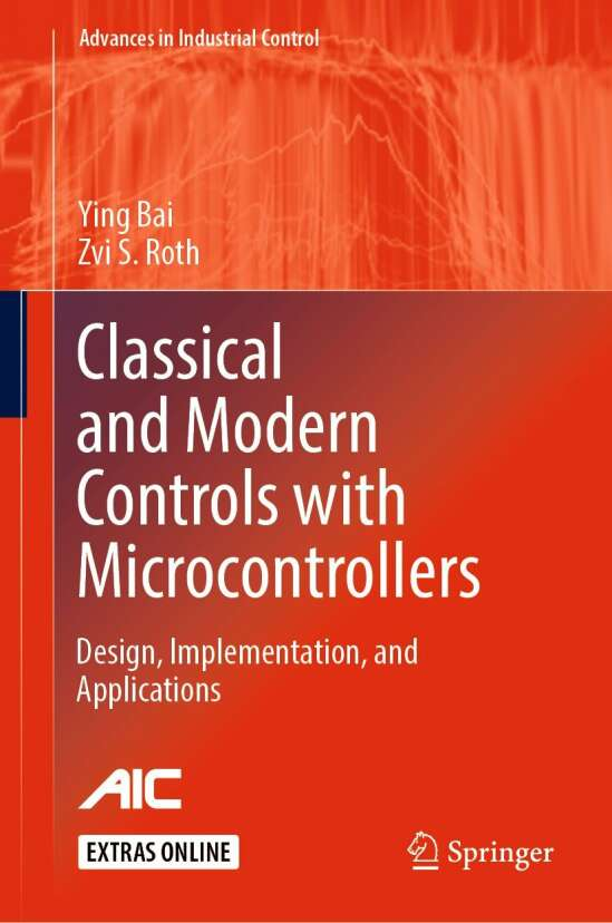 Classical and Modern Controls with Microcontrollers