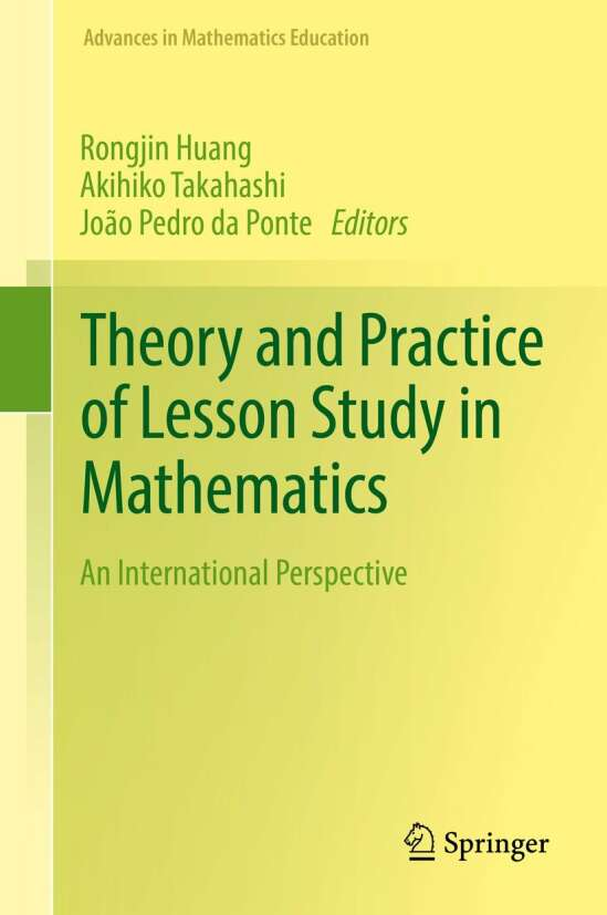 Theory and Practice of Lesson Study in Mathematics