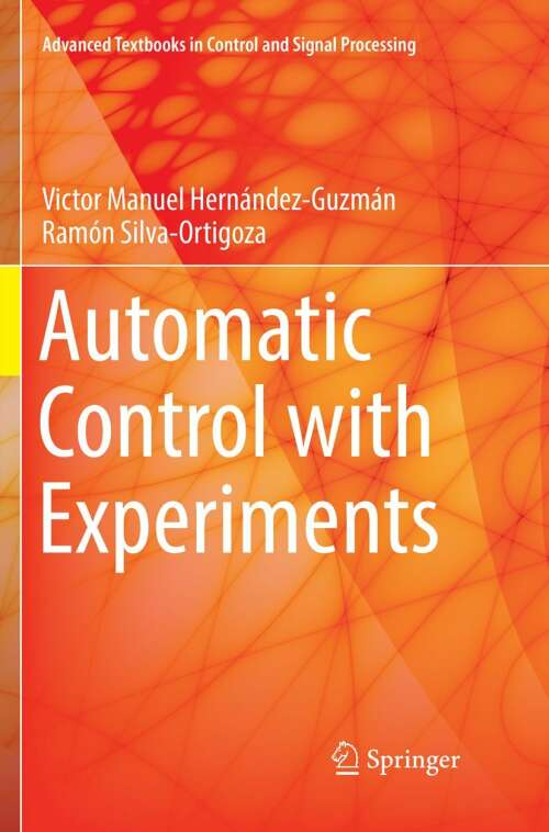 Automatic Control with Experiments
