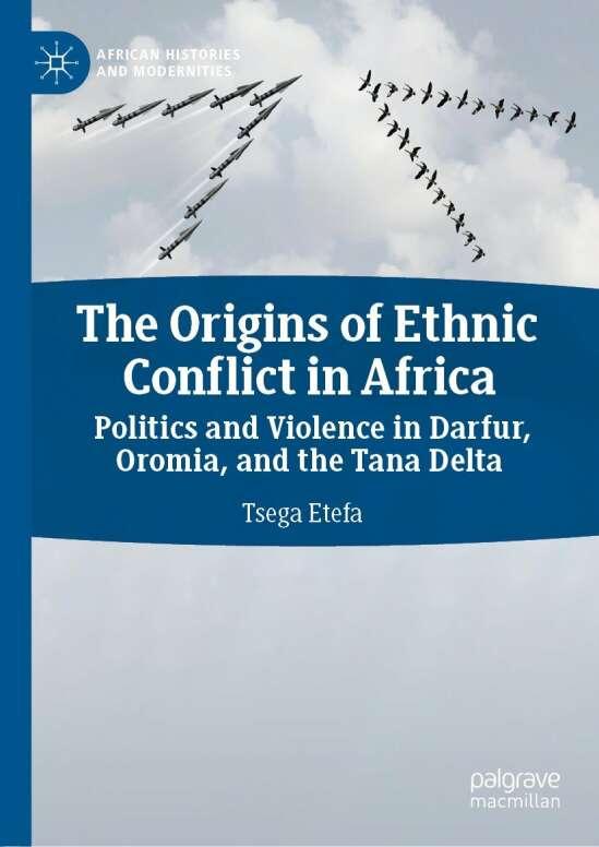 The Origins of Ethnic Conflict in Africa