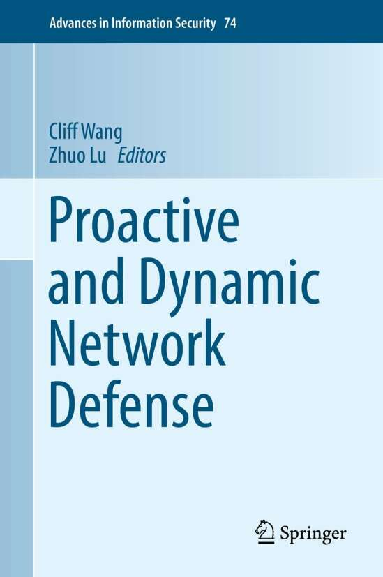 Proactive and Dynamic Network Defense