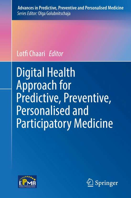Digital Health Approach for Predictive, Preventive, Personalised and Participatory Medicine
