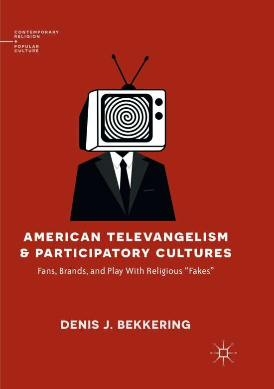 American Televangelism and Participatory Cultures