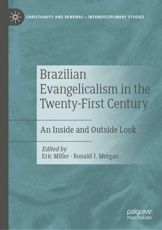 Brazilian Evangelicalism in the Twenty-First Century