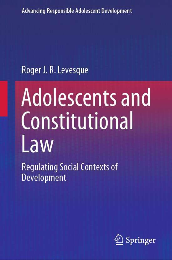 Adolescents and Constitutional Law