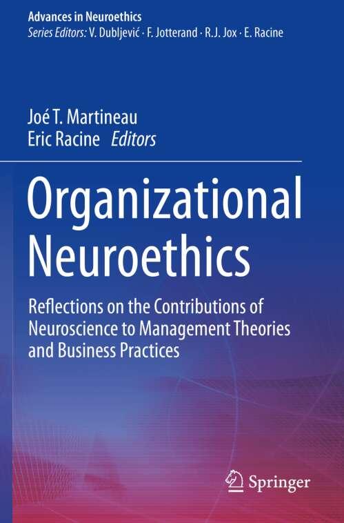 Organizational Neuroethics