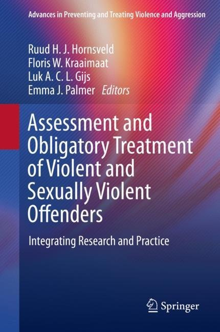 Assessment and Obligatory Treatment of Violent and Sexually Violent Offenders