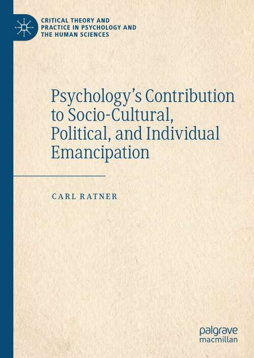Psychology's Contribution to Socio-Cultural, Political, and Individual Emancipation
