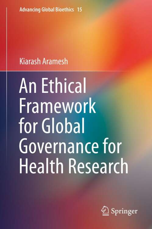 An Ethical Framework for Global Governance for Health Research
