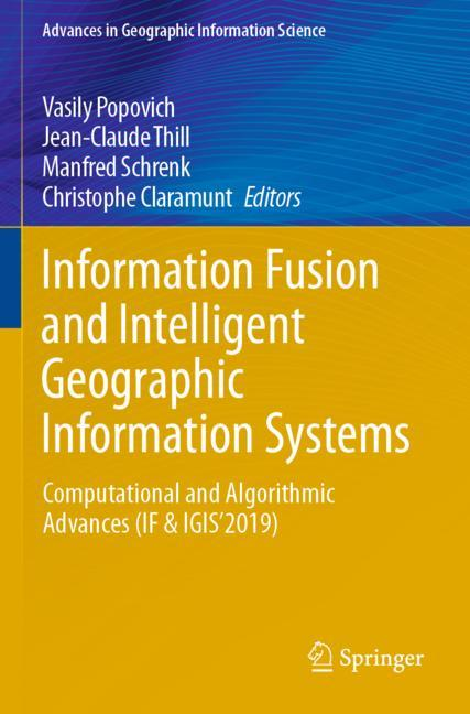 Information Fusion and Intelligent Geographic Information Systems