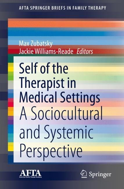 Self of the Therapist in Medical Settings