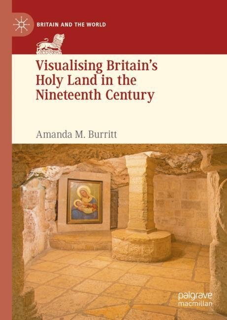 Visualising Britain's Holy Land in the Nineteenth Century
