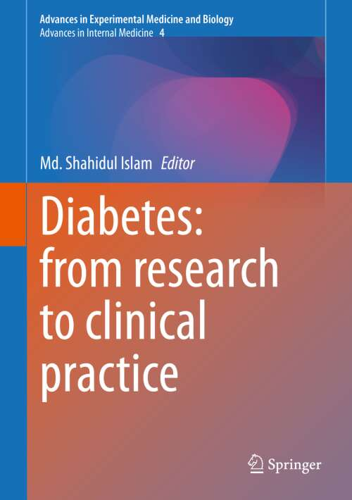 Diabetes: from Research to Clinical Practice