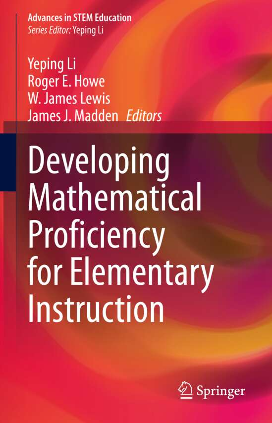 Developing Mathematical Proficiency for Elementary Instruction