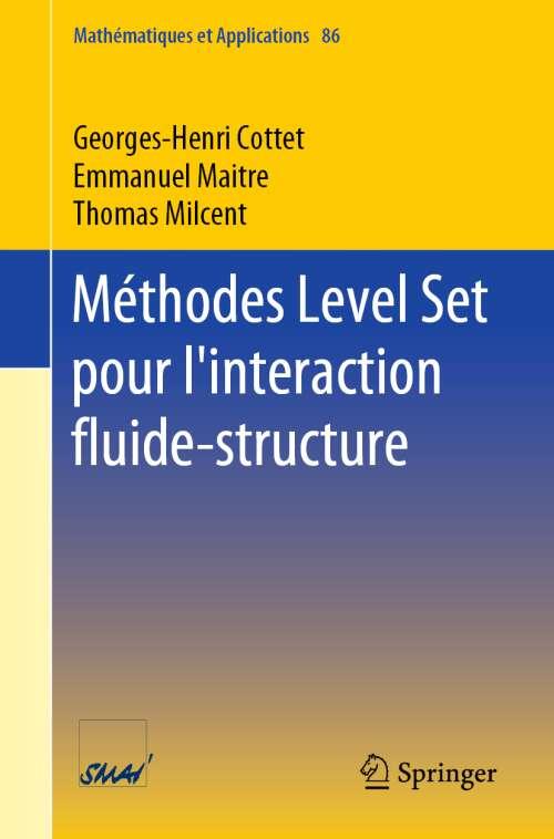 Méthodes Level Set pour l'interaction fluide-structure
