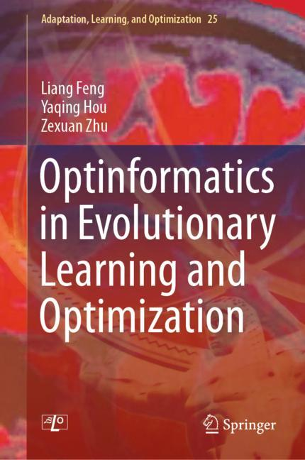 Optinformatics in Evolutionary Learning and Optimization