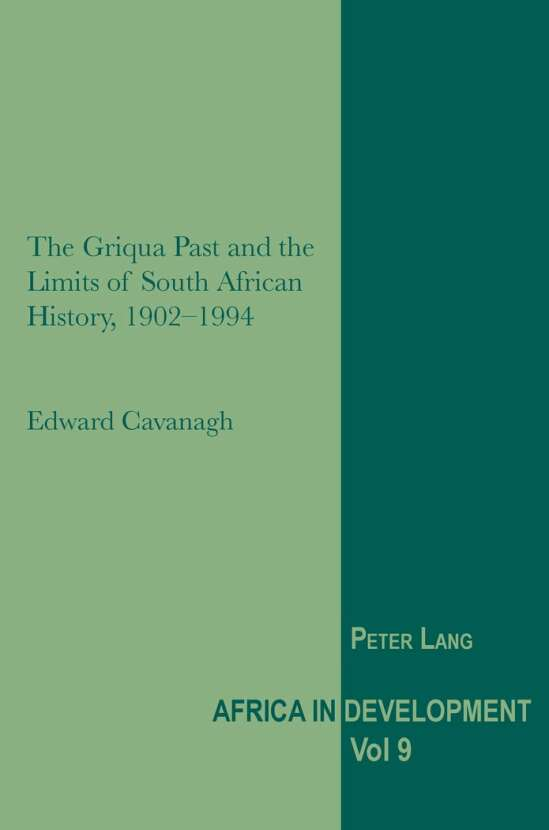 The Griqua Past and the Limits of South African History, 1902-1994