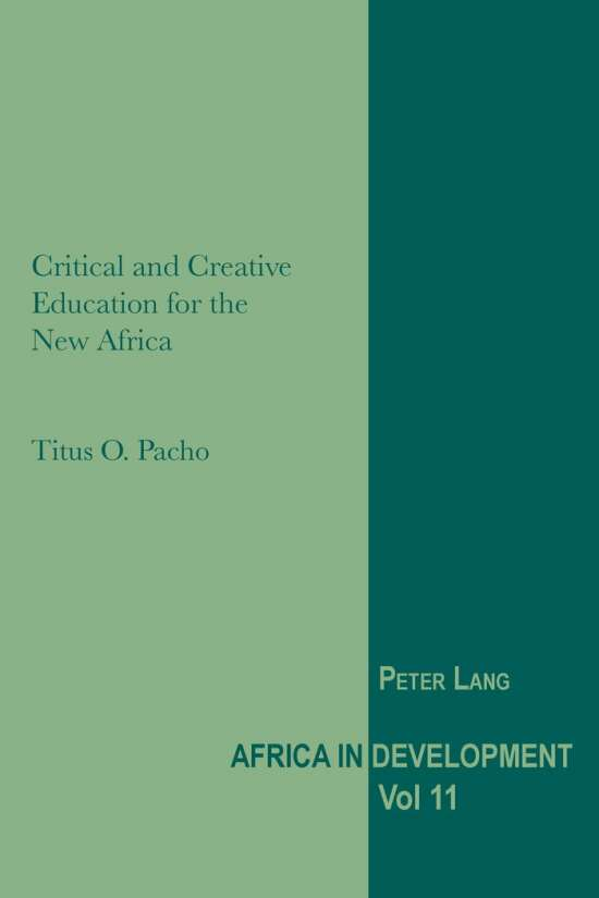 Critical and Creative Education for the New Africa