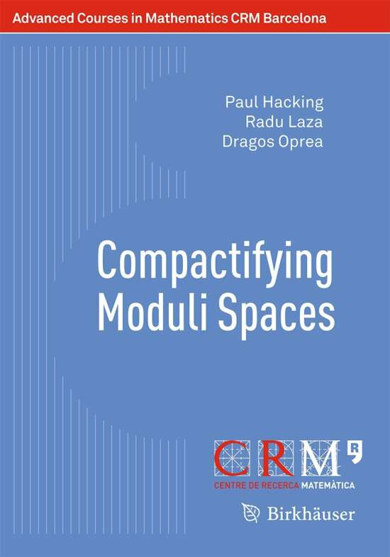 Compactifying Moduli Spaces
