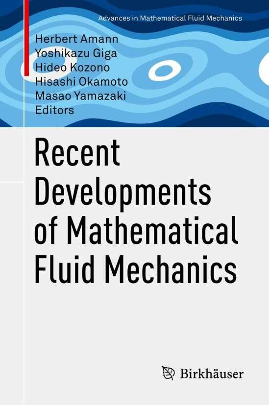 Recent Developments of Mathematical Fluid Mechanics