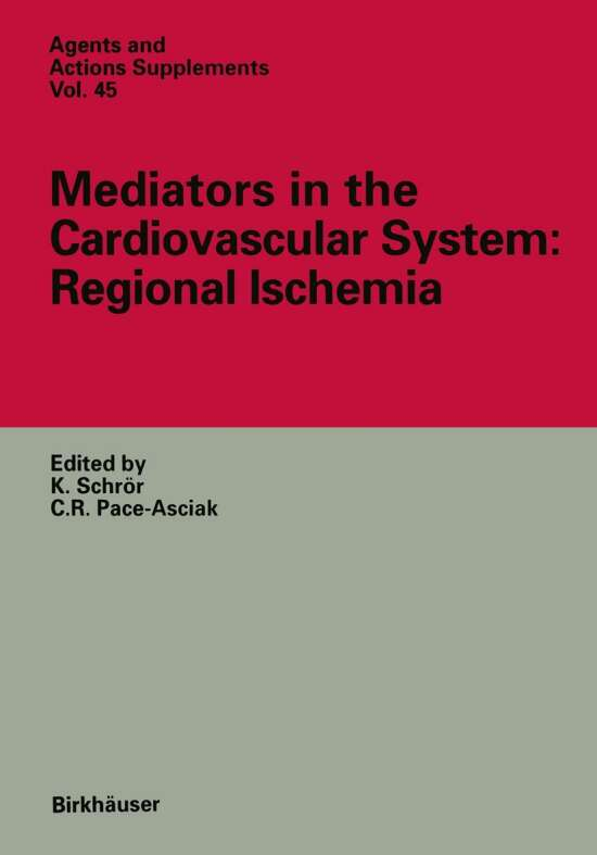 Mediators in the Cardiovascular System: Regional Ischemia