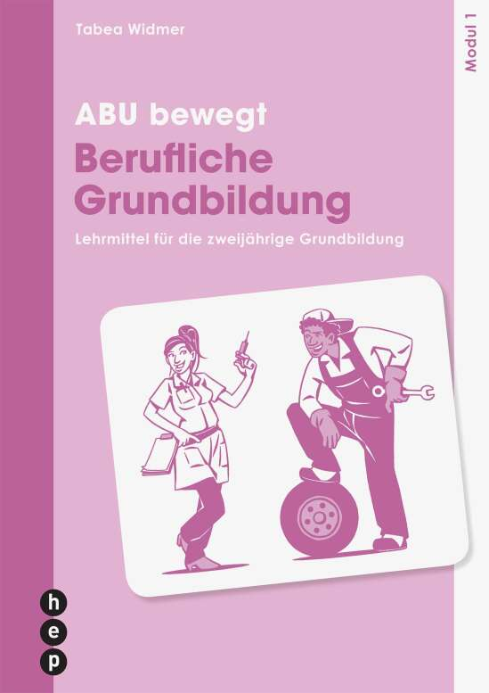 ABU bewegt - Berufliche Grundbildung | Modul 1