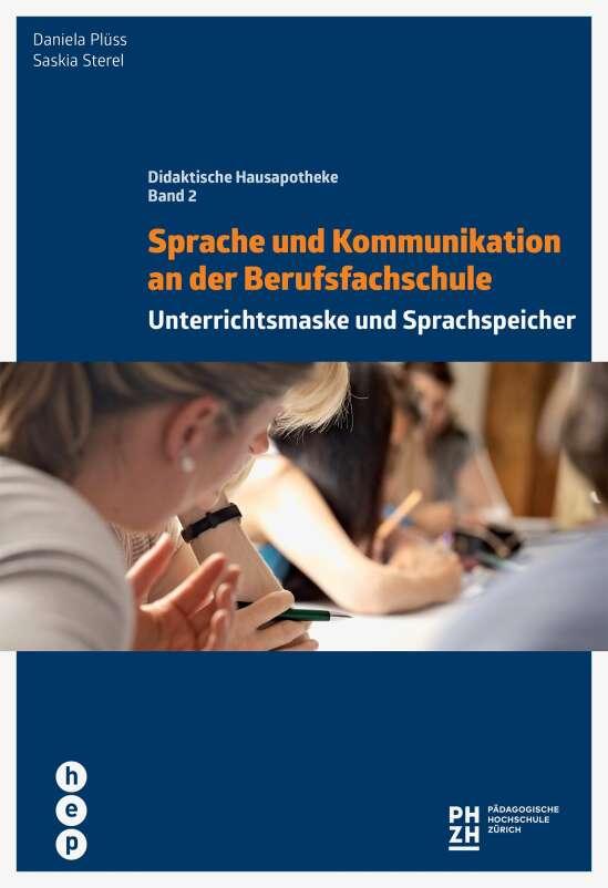 Sprache und Kommunikation an der Berufsfachschule