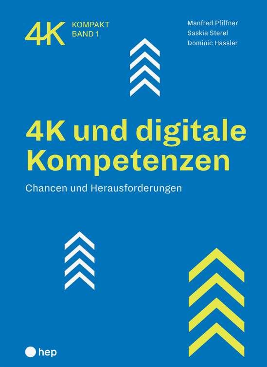 4K und digitale Kompetenzen