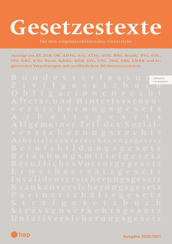 Gesetzestexte 2020/2021 (Print inkl. eLehrmittel, Neuauflage)