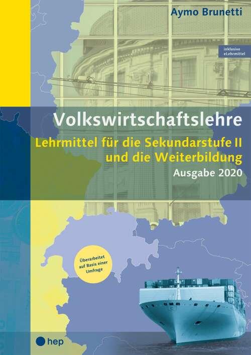 Volkswirtschaftslehre (Print inkl. eLehrmittel, Neuauflage)