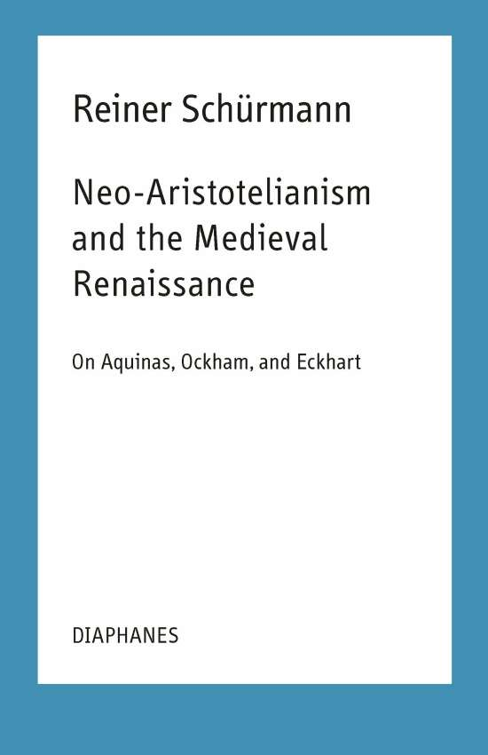 Neo-Aristotelianism and the Medieval Renaissance