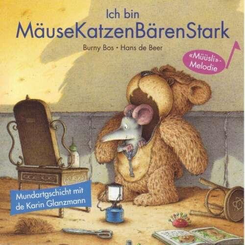 Ich bin MäuseKatzenBärenStark