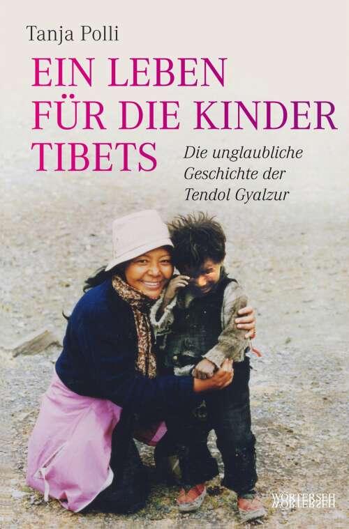 Ein Leben für die Kinder Tibets