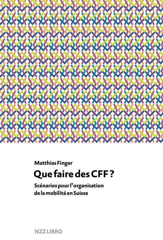 Que faire des CFF?