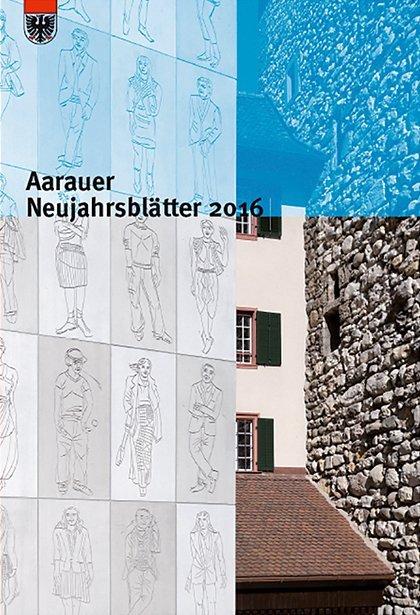 Aarauer Neujahrsblätter / Aarauer Neujahrsblätter