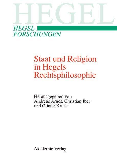 Staat und Religion in Hegels Rechtsphilosophie