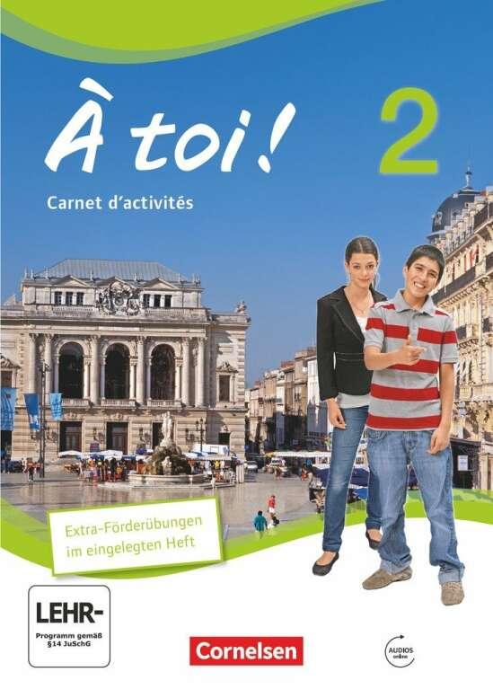À toi ! - Vier- und fünfbändige Ausgabe - Band 2