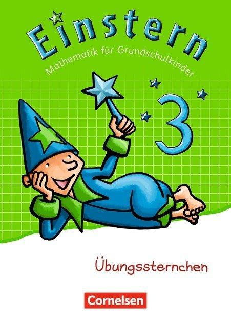 Einstern - Mathematik - Zu den Ausgaben Bayern/ Nordrhein-Westfalen 2013/ Ausgabe 2015 - Band 3