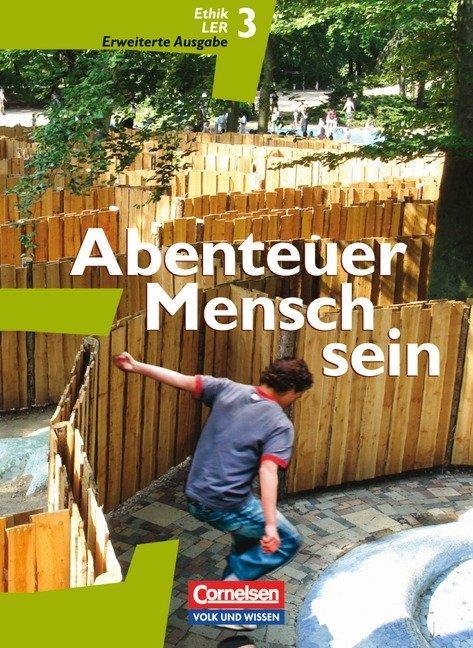 Abenteuer Mensch sein - Östliche Bundesländer und Berlin - Band 3
