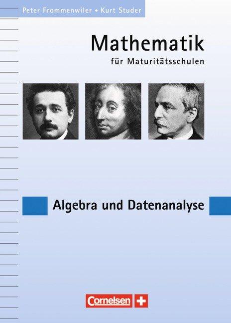 Mathematik für Maturitätsschulen - Deutschsprachige Schweiz