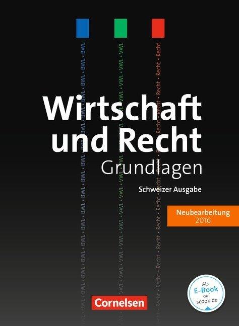 Wirtschaft und Recht - Grundlagen - Ausgabe 2016