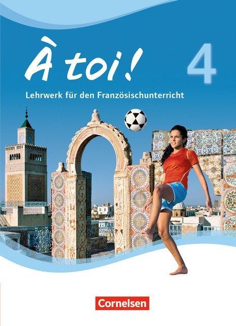À toi ! - Vier- und fünfbändige Ausgabe - Band 4