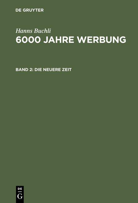 6000 Jahre Werbung / Die neuere Zeit